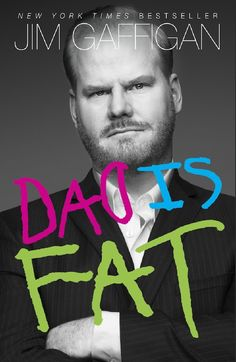 Jim Gaffigan has some serious experience in Dad Land.