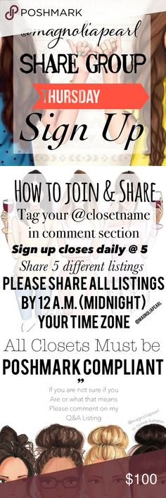"• Thursday 1/26 • Share Group Sign Up Sheet Sign up closes at 5 P.M. CST ✨ Tag Your name to sign up. Share 5 available listings from each person who signs up. Sharing Begins at 8 a.m. CST ✨ Please share by midnight your time. Share to your followers, not to parties. When you have completed the shares please sign out by commenting ""done"". Please do not mass tag friends in this listing. Only share closets that signed in themselves. Must be POSHMARK Compliant!!!! Oh and most importantly - HAVE…"