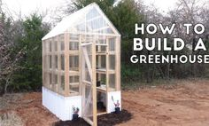GARDEN // How To Build A Greenhouse