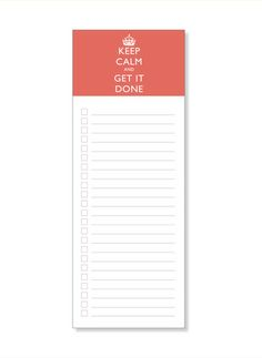 Keep Calm and Get it Done Notepads// stylelately.com