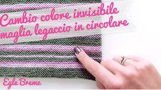 Cambio colore metodo invisibile maglia legaccio ferri circolari