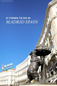 21 Remarkable Things to Do in Madrid Spain.