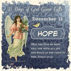 Little Birdie Blessings : 25 Days of God Given Gifts ~ Day 12