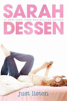 Just Listen  |  Sarah Dessen