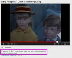 "Think of Mary Poppins and write x ="" Haha that's great!"