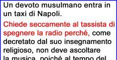 Un Devoto Musulmano Entra In Un Taxi A Napoli… clicca