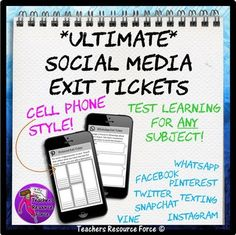 Ultimate Social Media Exit Tickets: Cell Phone Style (Includes Twitter, Facebook, Instagram, Texting, SnapChat, Pinterest, WhatsApp and Vine, wow!)Students love these social media exit tickets as it allows them to reflect on their learning by using the best medium they are very familiar with: social media!If you liked my Social Media Exit Tickets I am confident you will love this resource as it is like that one but cranked up to full blast!These have a realistic cell phone style $5.49