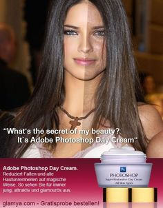 Photoshop Day Cream. Before and after gallery - the sad thing is, there's really nothing wrong with the original pictures...