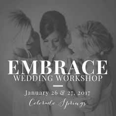 Embrace Wedding Workshop & Retreat Registration is now OPEN! January 26th & 27th in Colorado Springs, CO at the gorgeous Flying Horse Ranch.  First 2 people to register in full will receive a House of Flynn Evermore Bag & a 1 hour Skype session after the retreat!!!  See website   Please email embraceworkshops1@gmail.com for more information.  #embraceworkshops  #photographyworkshop  #weddingworkshop #lindsayschmidtphotography  #tinajoinerphotography