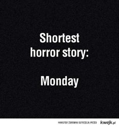 Top 28 #Interesting #Funny #Monday #Quotes