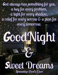 Good Night Prayer, Night Love, Good Night Image, Good Night Greetings, Good Night Wishes, Good Night Sweet Dreams, Good Night Blessings Quotes, Good Night Quotes, Morning Quotes