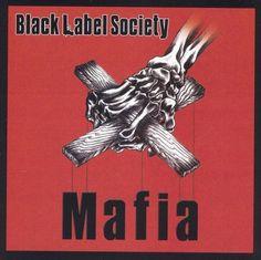 Zakk ) Black Label Society ( Wylde - Mafia (CD)