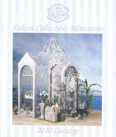FREE Falcon Dollhouse Miniatures 2010 Catalog, Download, 60 pages love this greenhouse