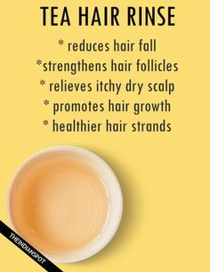 5 TEA HAIR RINSES TO REDUCE SHEDDING AND STIMULATE HAIR GROWTH
