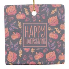 Vintage Design Happy Thanksgiving Ornament - home gifts ideas decor special unique custom individual customized individualized