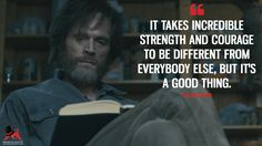 Manhunt Unabomber. Ted Kaczynski: It takes incredible strength and courage to be different from everybody else, but it's a good thing.  More on: https://www.magicalquote.com/series/manhunt-unabomber/ #ManhuntUnabomber #TedKaczynski