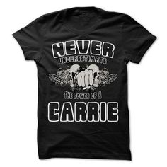 NEVER UNDERESTIMATE THE POWER OF CARRIE - Awesome Name  - #sweat shirts #t shirt websites. BUY TODAY AND SAVE   => https://www.sunfrog.com/LifeStyle/NEVER-UNDERESTIMATE-THE-POWER-OF-CARRIE--Awesome-Name-Shirt-.html?id=60505