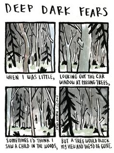 A forest for the trees. A fear submitted by Maïté to Deep Dark Fears - thanks! Check out my Deep Dark Fears books to see a bunch of special comics that I've never posted online! You can find them online and wherever books are sold! Scary Creepy Stories, Scary Facts, Creepy Stuff, Fran Krause, Fear Book, Deep Dark Fears, Nothing To Fear, Stupid Funny, Horror Stories
