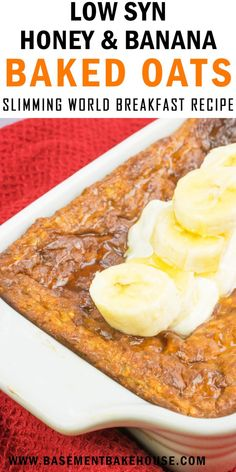 This Low Syn Honey & Banana Baked Oats recipe is a filling and nutritious Slimming World breakfast using your Healthy Extra B choice. astuce recette minceur girl world world recipes world snacks Baked Oats Slimming World, Slimming World Puddings, Slimming World Cake, Slimming World Desserts, Slimming World Recipes Syn Free, Slimming World Quiche, Healthy Breakfast Recipes, Healthy Recipes, Nutritious Breakfast