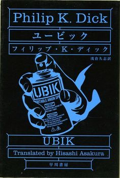 UBIK by Philip Kindred Dick