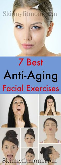 7 best anti-aging exercises- How to get rid of wrinkles and look younger fast. #antiaging #wrinkles #antiagingexercises Anti Aging Creme, Creme Anti Age, Best Anti Aging Creams, Anti Aging Facial, Anti Aging Tips, Anti Aging Skin Care, Massage Facial, Yoga Facial, Face Yoga