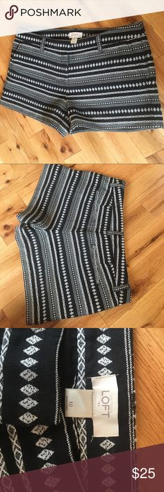 Loft size 10 shorts Black and white patterned only worn twice! LOFT Shorts