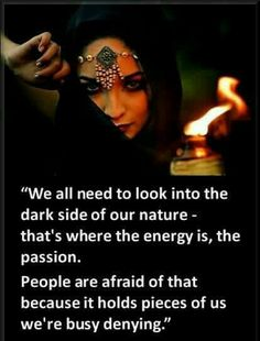 So stop denying and embrace your fullness ~From Wild Woman Sisterhood I think I embrace my dark side a little too much maybe. Sacred Feminine, Divine Feminine, Kitchen Witch, Spiritual Awakening, Spiritual Quotes, Wiccan Quotes, Spiritual Gangster, Healing Quotes, Dark Side