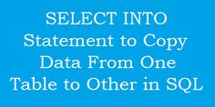 SQL SERVER: SELECT INTO Statement to copy data from one table and insert into new table http://www.webcodeexpert.com/2016/03/sql-server-select-into-statement-to.html In this article I am going to share how to copy/select data from all or selected columns of one table and insert into a new table in SQL.
