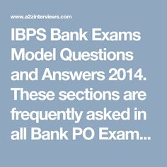 IBPS Bank Exams Model Questions and Answers 2014. These sections are frequently asked in all Bank PO Exams Questions and Answers. Indian Bank, Dena Bank, Vijaya Bank, Corporation Bank, IBPS Bank, Karur Vysya Bank, Yes Bank. Advanced English Grammar, Question And Answer, This Or That Questions, Model Question Paper, Yes Bank, Sample Paper, Mock Test, Dena, Sentences