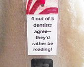 Bookmark Sayings Phrases Unusual Whimsical Xray Dentist Gift Dental Hygienist Gift Bookish Readers Stocking Stuffer Easter Basket Gift