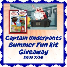 "The Captain Underpants Summer Fun Kit Giveaway  One (1) lucky reader will get the Captain Underpants Summer Fun Kit includes:  Make-your-own George and Harold sock puppets  ""The Epic Tales of Captain Underpants"" book (related to the TV series)  Draw-string sling bag This Giveaway is valid in the United States Only and Entrants must be 18+ years of age to enter. This giveaway event will end at 11:59 PM (EST) 7/16/18."