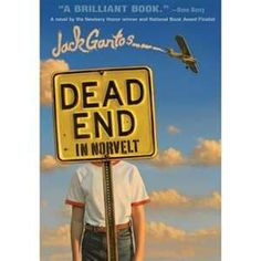 2012 Newbery Award Winner Dead End in Norvelt by Jack Gantos (Joey Pigza series author) Yay! Newbery Award, Newbery Medal, Grounded For Life, American Library Association, Award Winning Books, Award Winner, Realistic Fiction, Dead Ends, National Book Award