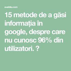 15 metode de a găsi informația în google, despre care nu cunosc 96% din utilizatori. ⋆ Math Equations, Google