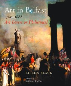 Art in Belfast Art Lovers or Philistines? Photography Books, Irish Art, Belfast, Lovers Art, Artists, Movie Posters, Painting, Film Poster, Artist
