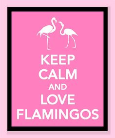 Keep Calm and Love Flamingos Print  Buy two by printssocharming, $10.00