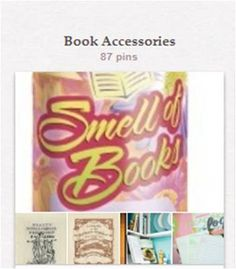 """Book Accessories: This board is for bookmarks, bookplates, bookends, clever book graphics, and things that complement books. Celebrity bookplates are under """"Celebrity Readers."""" See also """"Books As Art,"""" """"Books & Their Ilk as Decor,"""" """"Book Baubles...,"""" and several other """"Book..."""" and """"Reading..."""" boards for related content. [All listed here: http://pinterest.com/suziholler/category-2-book-library-related-boards/.]"""