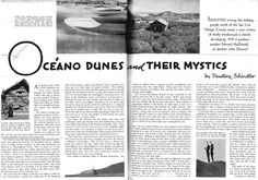 Oceano dunes and their mystics by Pauline Schindler The Dunes, Mystic, Fairy Tales, History, Historia, Fairytail, Adventure Movies, Fairytale, Adventure