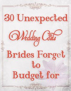 30 Unexpected Wedding Costs