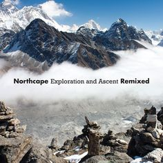 Exploration and Ascent Remixed, by Northcape New Music, Good Music, Band Camp, Mount Everest, Explore, Cover Art, Travel, Viajes, Exploring