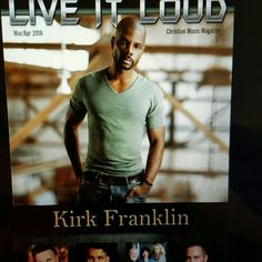 Kirk Franklin in Live It Loud Christian Music Magazine
