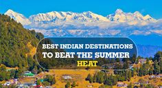 Capture a refreshing view of 12 amazing Indian destinations which can make your summer cooler… #travel #summervacation
