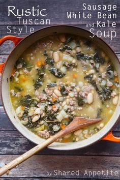 Rustic Tuscan-Style Sausage, White Bean, and Kale Soup. A healthy and hearty…