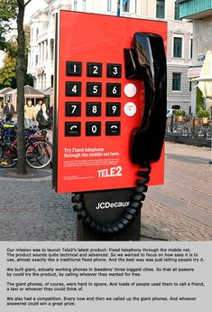 Tele2: Giant Phone http://arcreactions.com/5-highly-influential-online-marketing-practices-will-shape-2015/