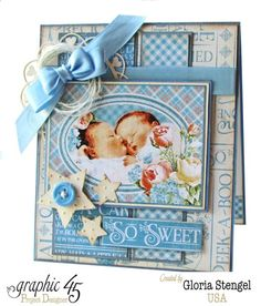 """""""So Sweet"""" twins baby card [view by Gloria Stengel using Precious Memories Graphic 45 Cards & Layouts. Graphic 45, Vintage Graphic, Graphic Design, Baby Boy Cards, Baby Shower Cards, Baby Scrapbook, Scrapbook Cards, Peek A Boo, Shower Bebe"""