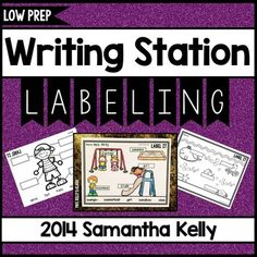 Labeling - Labeling Station - Writing Station - Writing LabelsThis writing station is perfect for beginning writers. It allows your students plenty of practice labeling simple pictures and more complex scenes. It sets your students up to draw and label their own pictures to begin the process of storytelling.
