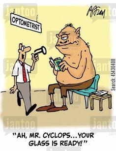 """Ah, Mr. Cyclops... Your glass is ready!"" #EyeHumor #Optometrist"