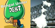 BENGAL UNDER DEBT PRESSURE   When the Left Front government was swept out of power in 2011 they left a total debt of Rs 1.93 lakh crore behind. When Mamata Banerjees finance minister Amit Mitra presented the budget on Friday it was quite clear that the Trinamool Congress government will double that figure by the end of 2019  a mere eight years after taking charge.  Mitra projected that the total debt will balloon to Rs 3.66 lakh crore in 2017-18 or 1.9 times the amount that Asim Dasgupta who…