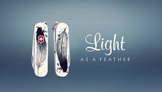 Victorinox Limited Edition 2016 Light as a Feather https://www.behance.net/corinarosca
