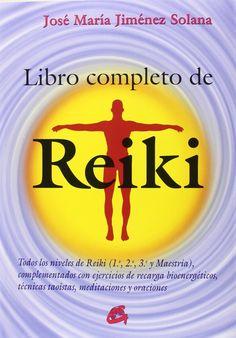 Manual completo que reúne en un solo volumen todos los niveles de Reiki, desde la primera iniciación hasta el grado más elevado o Maestría