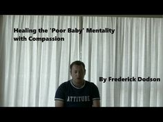 Healing the Poor Baby Mentality with Compassion